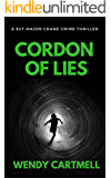 Cordon of Lies (Sgt Major Crane Crime Thrillers Book 4)