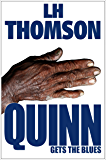 Quinn Gets the Blues: A Gripping Mystery Thriller (Liam Quinn Mysteries Book 5)