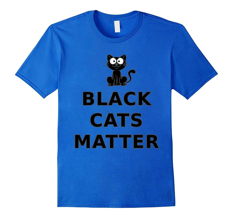 Black Cats Matter Funny T-Shirt For men Women and Kids-CD