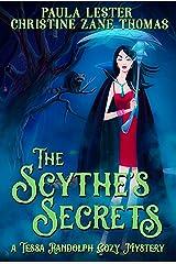 The Scythe's Secrets (A Tessa Randolph Cozy Mystery: Book 2) Kindle Edition