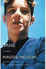 Jane: A Murder (Soft Skull Shortlit) Kindle Edition