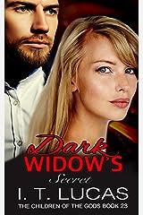 Dark Widow's Secret (The Children Of The Gods Paranormal Romance Series Book 23)