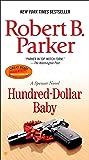 Hundred-Dollar Baby (Spenser Novels)