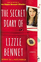 The Secret Diary of Lizzie Bennet: A Novel (Lizzie Bennet Diaries) Kindle Edition