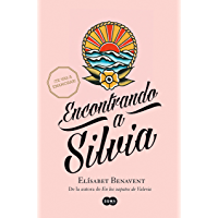 Encontrando a Silvia (Saga Silvia 2) (Spanish Edition)