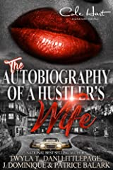 The Autobiography Of A Hustler's Wife Kindle Edition