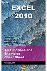 Excel 2010: All Functions and Examples Cheat Sheet Kindle Edition