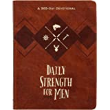 Daily Strength for Men: A 365-Day Devotional (Faux Leather) – Inspirational Words of Wisdom for Men Who Seek to Draw Strength