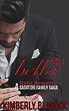 Bella (A Sagatori family saga-A Mafia Romance Book 2)