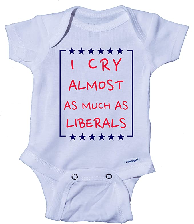 I Cry Almost As Much As Liberals Baby Republican Boy Girl Bodysuit