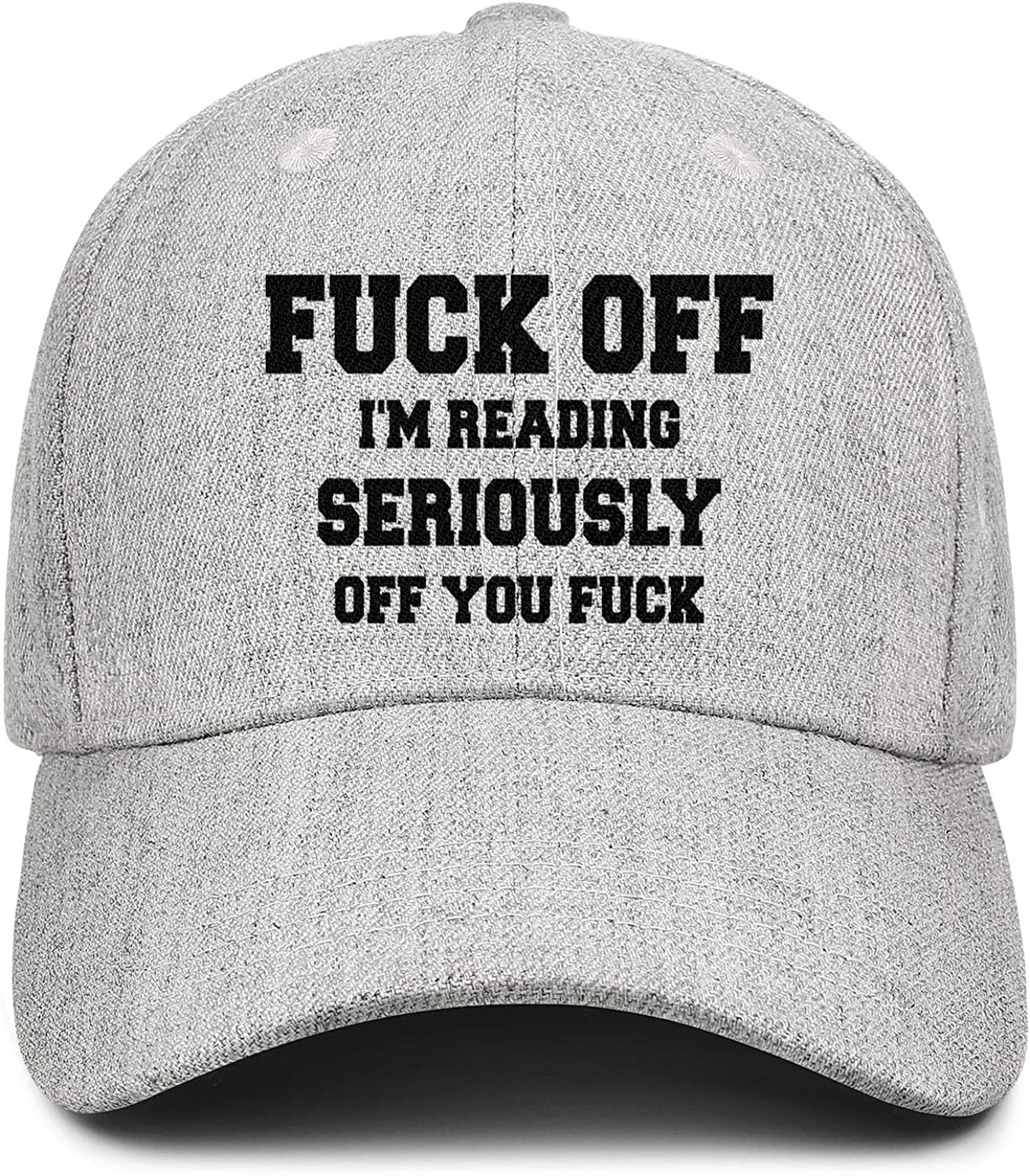 Fuck Off Im Reading Seriously Off You FUCKUnisex BallWool Cap Adjustable SnapbackSun Hat