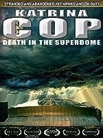 Katrina Cop in the Superdome