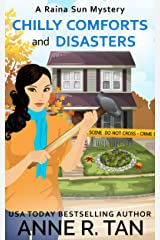 Chilly Comforts and Disasters: A Chinese Cozy Mystery (A Raina Sun Mystery Book 9) Kindle Edition