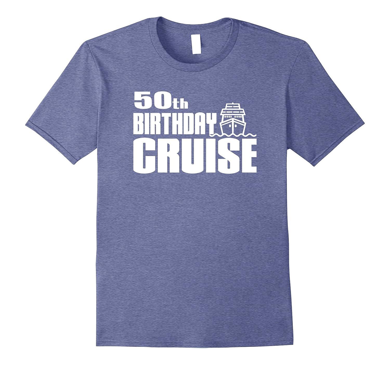 50th Birthday Cruise Ship Celebration Party Shirt TH