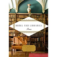 Books and Libraries: Poems (Everyman's Library Pocket Poets Series)