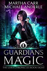 Guardians Of Magic: The Revelations of Oriceran (The Leira Chronicles Book 8) Kindle Edition