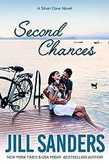 Second Chances (Silver Cove Book 7) Kindle Edition