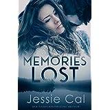 Memories Lost: A Thrilling Romantic Suspense (Disarray Series - Book 1)