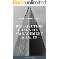 Distribution channels - Management and sales: Channel Development (RDH Book 1) (English Edition)