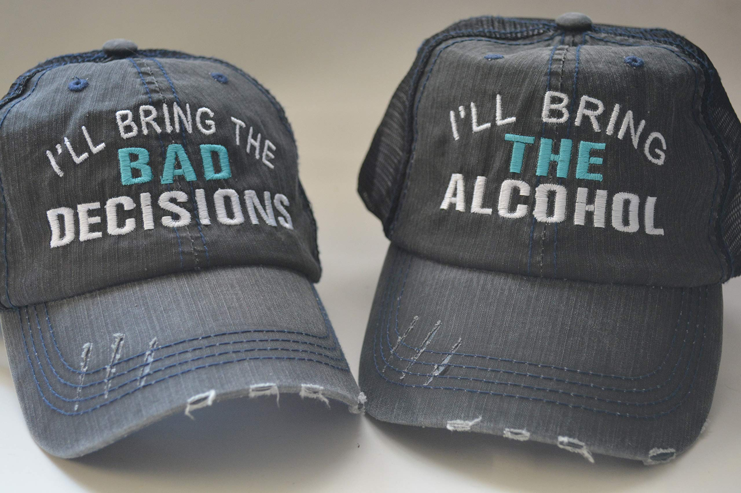 I'll Bring The Alcohol I'll bring the bad decisions Baseball Hats Set of 2/ Distressed Trucker Hats/Best Friend Gift Party/Monogram cap for women/girl