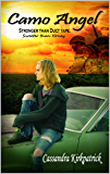 Camo Angel (Duct Tape & Honey Book 1)
