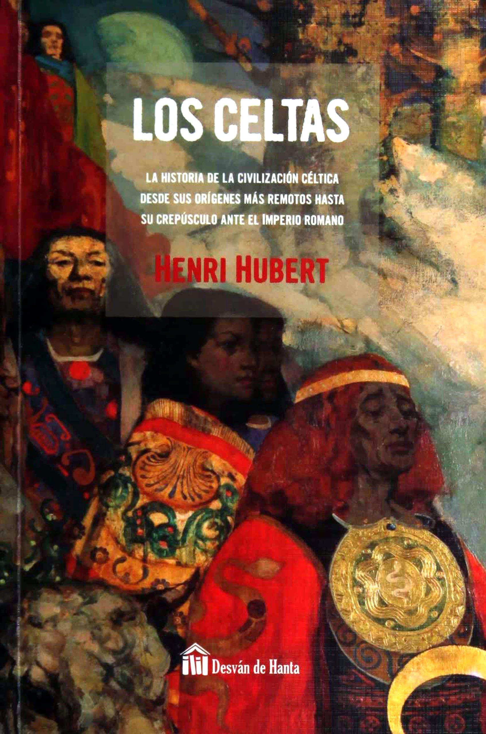 CELTAS,LOS: Amazon.es: HUBERT, HENRI: Libros