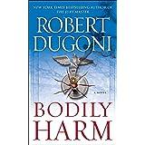 Bodily Harm: A Novel (David Sloane Book 3)