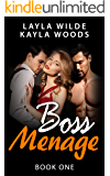 Boss Menage (Book One)