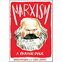 Marxism: A Graphic Guide (Introducing...)