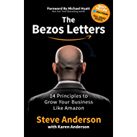 The Bezos Letters: 14 Principles to Grow Your Business Like Amazon (English Edition)