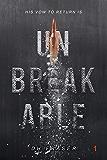 Unbreakable (The World Undone Book 1)