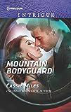 Mountain Bodyguard (Harlequin Intrigue)