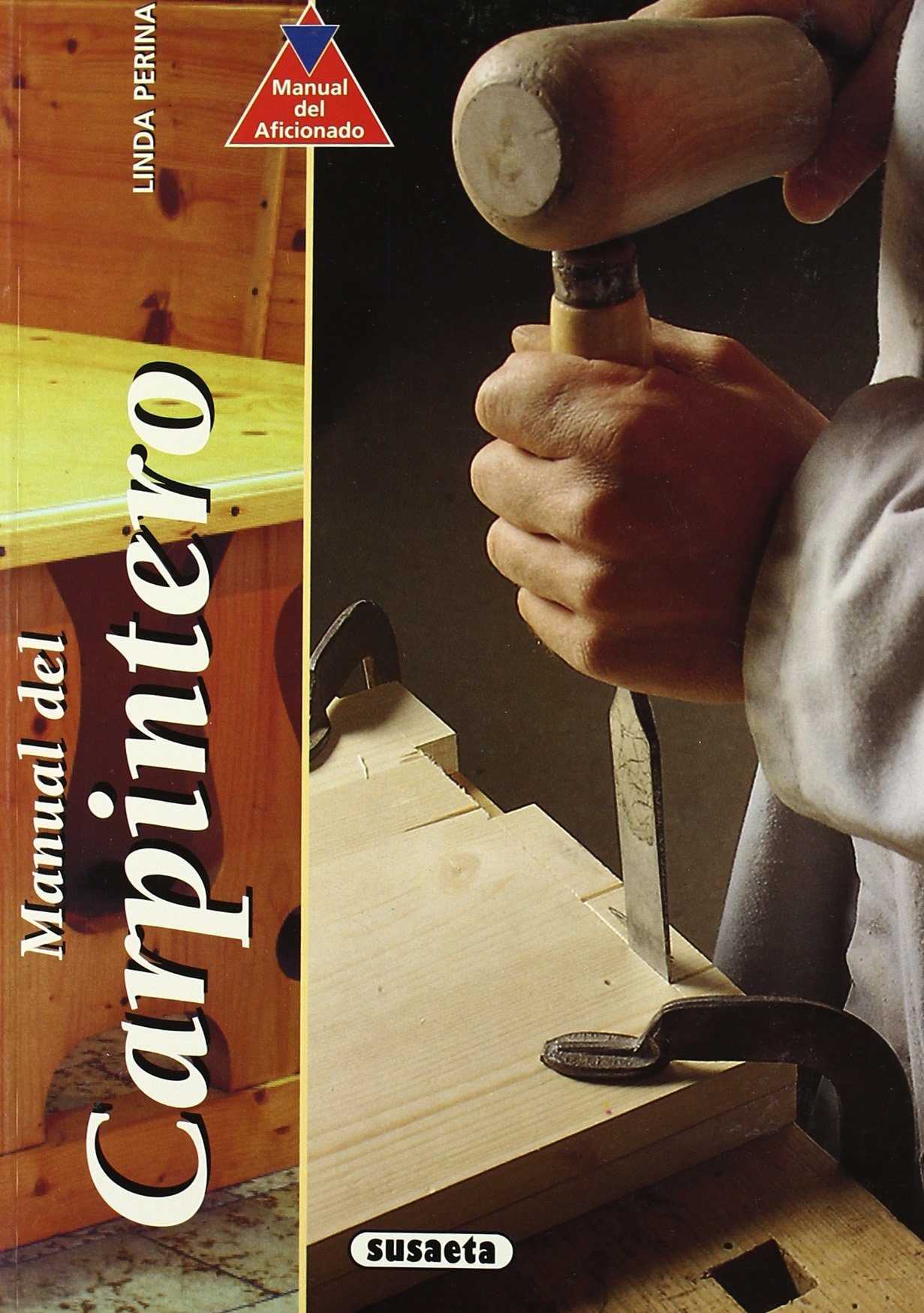 Manual Del Carpintero (Spanish) Paperback – Import, 2002