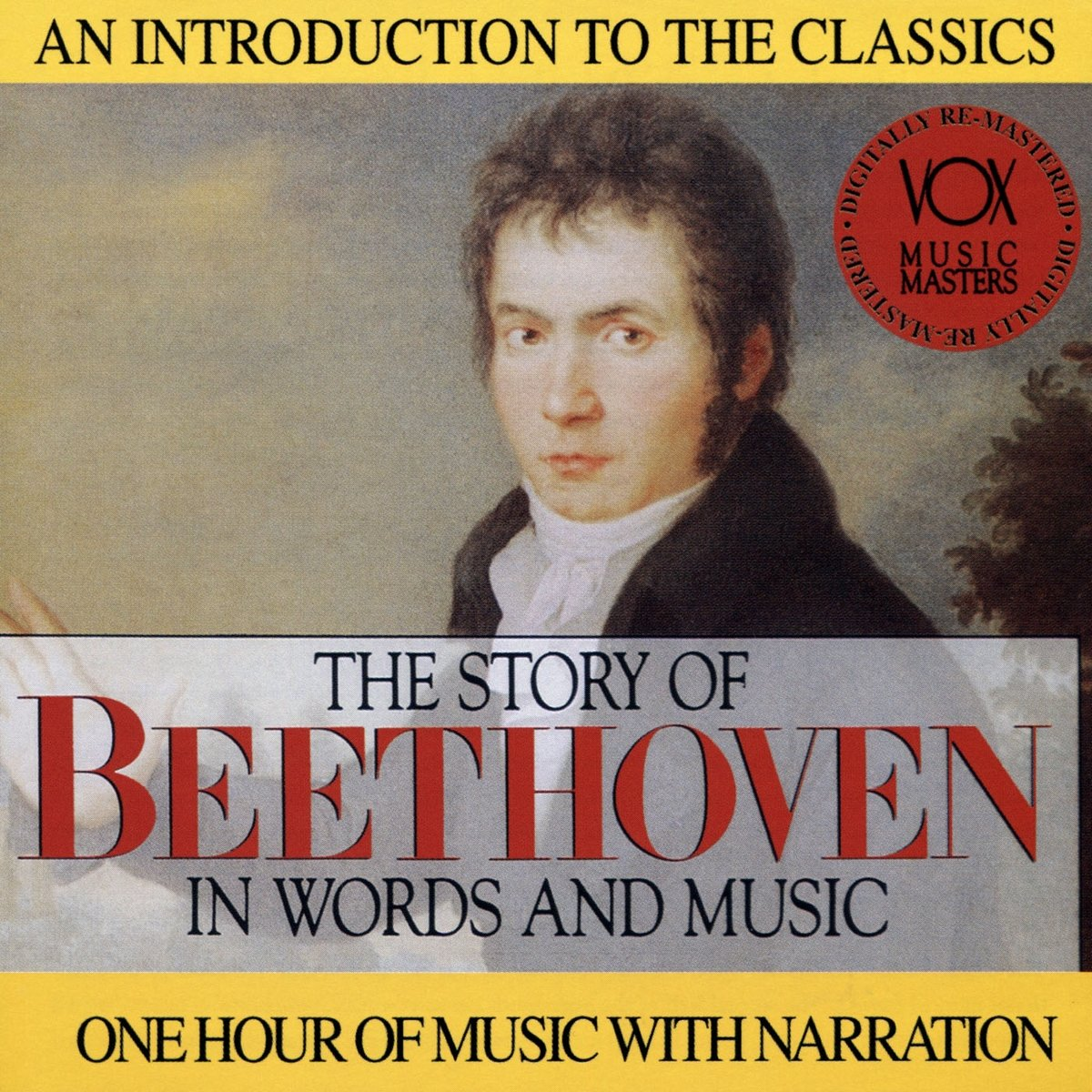 The Story of Beethoven in Words and Music by Vox