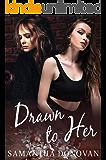 Drawn to Her: A Lesbian Romance Novel