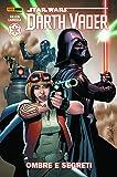 Ombre e segreti. Darth Vader. Star Wars: 2