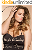His for the Teaching: (Love at First Sight Series)