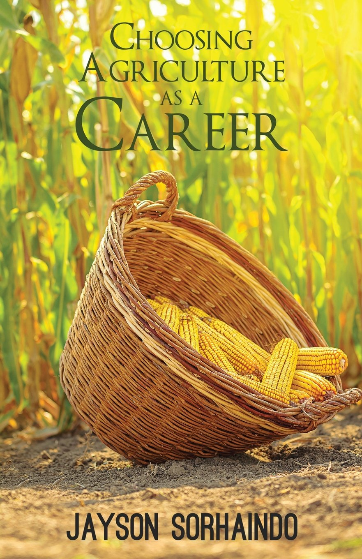 Choosing Agriculture as a Career: Jayson Sorhaindo