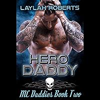 Hero Daddy (MC Daddies Book 2) (English Edition)