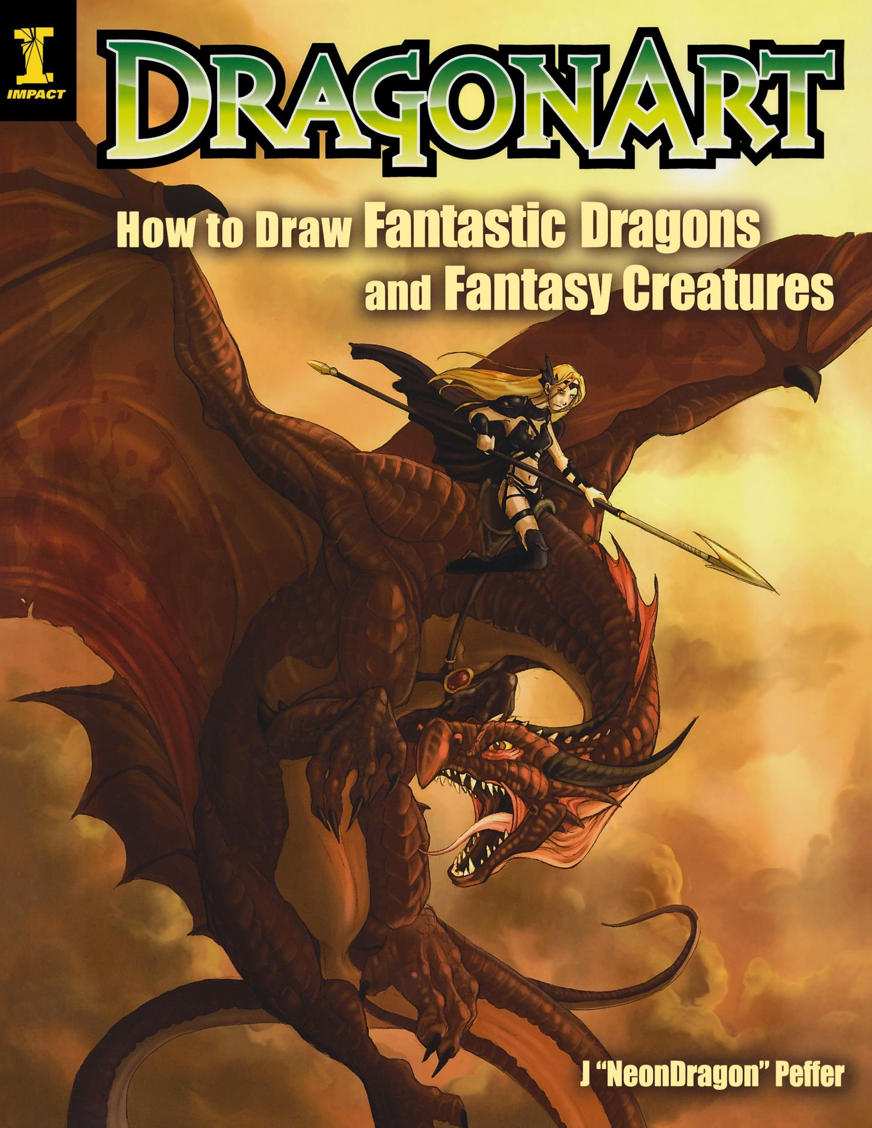 Dragonart: How to Draw Fantastic Dragons and Fantasy Creatures by Writer's Digest (Image #1)