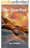 The Guardian (The Druids Book 0)