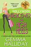 Undercover In High Heels (High Heels Mysteries #3): a Humorous Romantic Mystery (English Edition)