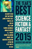 The Year's Best Science Fiction & Fantasy 2015 Edition (Year's Best Science Fiction and Fantasy)