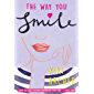 The Way You Smile