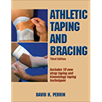 Athletic Taping and Bracing: Third Edition