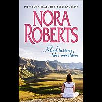 Kloof tussen twee werelden (Nora Roberts Book 4)