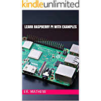 Learn Raspberry Pi With Examples