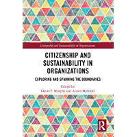 Citizenship and Sustainability in Organizations: Exploring and Spanning the Boundaries