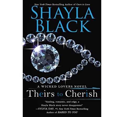 Theirs To Cherish Wicked Lovers Series Book 8 Kindle Edition By Black Shayla Romance Kindle Ebooks Amazon Com