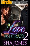 A Love So Crazy 2